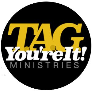 T.A.G. You're It Ministries